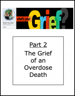 What's Your Grief Part 2