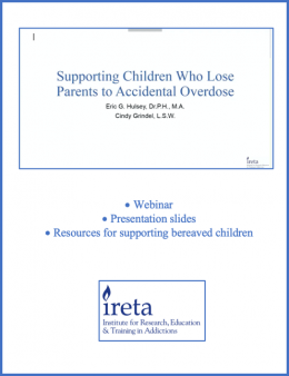 Supporting Children who Lose Parents to Accidental Overdose
