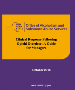 Clinical Response Following Opioid Overdose: A Guide for Managers