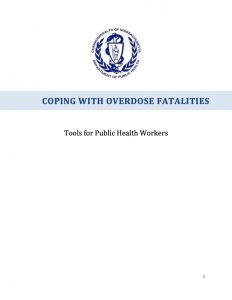 Coping with Overdose Fatalities: Tools for Public Health Workers